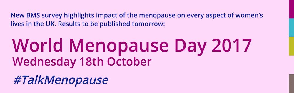 World Menopause Day, 18 October 2017